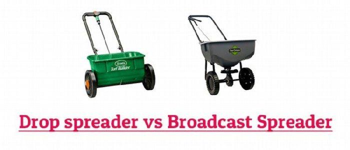 drop spreader vs broadcast spreader